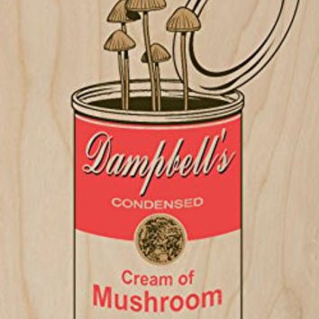 'Original' Dampbell's Cream of Mushroom w/ Fungus Growing - Plywood Wood Print Poster Wall Art