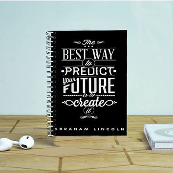 Abraham Lincoln Quote Photo Notebook Auroid