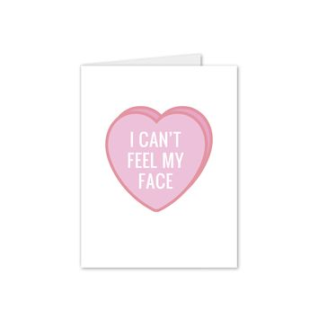 I Can't Feel My Face - The Weeknd Valentine's Day Candy Heart Card