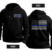 Thin blue Line flag United We Stand hooded sweatshirt support police!
