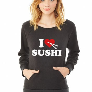I love Sushi ladies sweatshirt