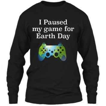 Earth Day 2018 Boys Kids Shirts Paused Game for Gift Idea LS Ultra Cotton Tshirt