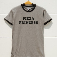 S M L XL -- Pizza Princess Tshirts Funny Quote Tee Shirts Fashion Shirts Women Shirts Men Shirts Ringer Tee Shirts Long Sleeve Short Sleeve