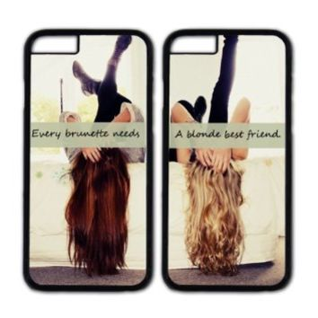 Best Friends Forever couple case,Every brunette needs a blonde best friend Danielcase-TPU couple case for iPhone 6(4.7-Inch) personalized case cover-5 colors available