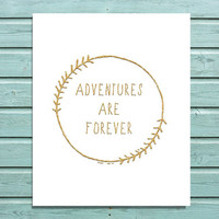 "Digital Print Gold Glitter ""Adventures are Forever"" Wreath Quote, Nursery Office Home Decor Printable Wall Art"
