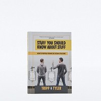 Stuff You Should Know About Stuff: How to Properly Behave in Certain Situations - Urban Outfitters