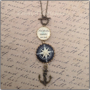 Compass Necklace, Quote Necklace, Not All Who Wander Are Lost, Graduation Gift, Gift For Her, Anchor Jewelry, Inspirational Quote
