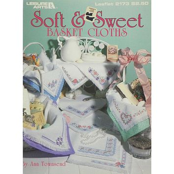 Soft & Sweet Basket Cloths - Counted Cross Stitch Leaflet - Leisure Arts