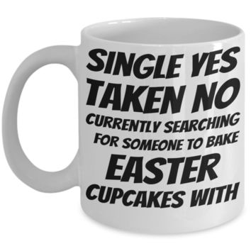 Easter Breakfast Mug White Coffee Cup For Easter 2017 2018 Gifts For Singles Conversation Starter Jar Funny Sayings Holiday Tea Coffee Mugs Cups Single Yes Easter Cupcakes