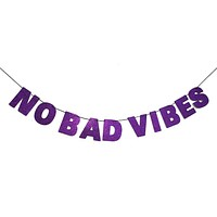 No Bad Vibes Glitter Banner in Sparkling Purple