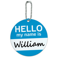 William Hello My Name Is Round ID Card Luggage Tag