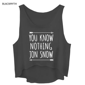 BLACKMYTH New Women T shirt YOU KNOW NOTHING JON SNOW Print Cotton Funny Hipster Shirt For Lady White Black Crop Tank Top Vest