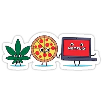 'Weed, Pizza and Netflix !' Sticker by EspecialBR7