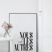 Us & Others - French Quote - Love Quote - Modern Decor - Fashion Decor - Printable Decor - Wall Art Decor - Modern Wall Art - Modern Art