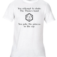 Poke The Princess D20 DnD Dungeons And Dragons Roleplay RPG Tabletop Printed Fun Novelty Joke Unisex T-Shirt