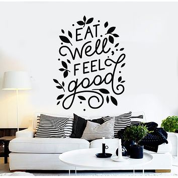 Vinyl Wall Decal Eat Well Feel Good Phrase Dining Room Kitchen Healthy Lifestyle Stickers Mural (g1127)