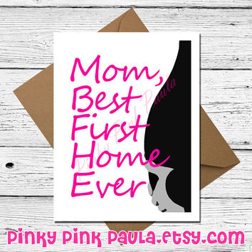 Mother's Day Card - Mom Best First Home Ever - Funny Mothers Day Card - Funny Card for Wife - Card for Girlfriend - Birthday Card Mom