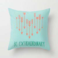 be extraordinary  Throw Pillow by Pink Berry Patterns