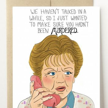 Wanted to Make Sure You Hadn't Been Murdered Card
