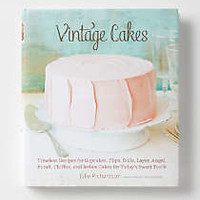 Vintage Cakes: Timeless Recipes for Cupcakes, Flips, Rolls, Layer, Angel, Bundt, Chiffon, and Icebox Cakes for Today's Sweet Tooth by Anthropologie Assorted One Size House & Home