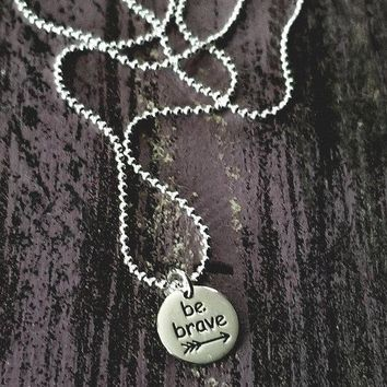 "Sterling Silver ""Be Brave"" Necklace"