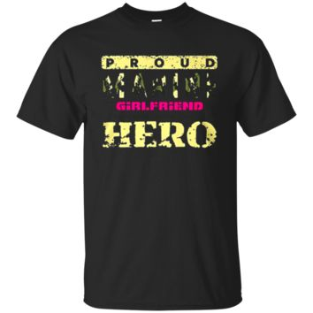 Marine Girlfriend Shirt. Marine Hero Gir 1881 - valentine