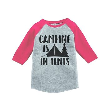 Custom Party Shop Girl's Camping is in Tents Outdoors Raglan Tee