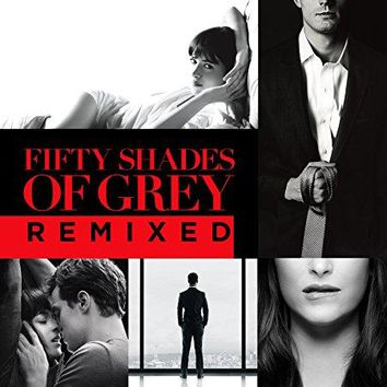 Various Artists - Fifty Shades Of Grey Remixes