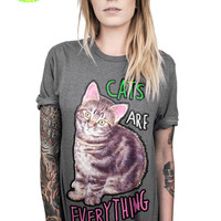 CATS ARE EVERYTHING TEE