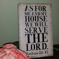 "Salvaged red oak wooden wall art Bible Scripture Joshua 24: 15 ""as for me and my house"""