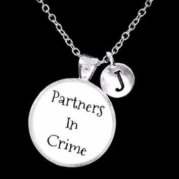 Choose Initial, Partners In Crime Best Friend Sister Gift Necklace