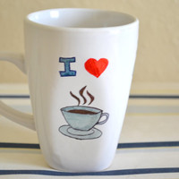 Handmade I Love Coffee personalized Ceramic mug, Painted everyday coffee mug, coffee birthday gift, cute gift for her, love gift for him