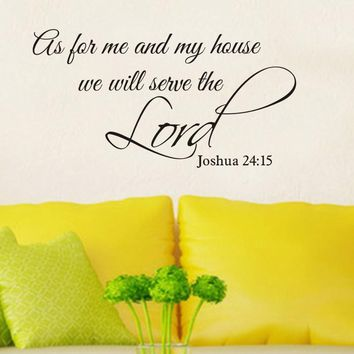 As For Me and My House We Will Serve The Lord Wall Decal Home Decor Stickers Christian Wall Quotes Joshua