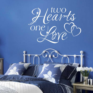 Two Hearts One Love | Romantic Decal | Vinyl Wall Lettering