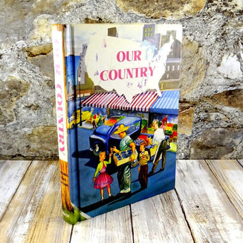 Our Country, Hardcover Book, 1955, Children's History Book