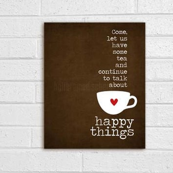Tea and Happy Things Digital Art Print Mothers Day Friendship Typography