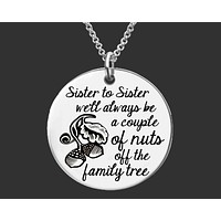 Sister to Sister Necklace | Sister Gift