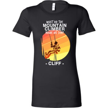 Joke Novelty Bella Shirt, What Did The Mountain Climber Name His Son?