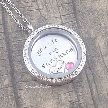 You Are My Sunshine, Floating Locket, Daughter Locket, Floating Necklace, Daughter Necklace, Daughter Gift, Birthday Gift, Hand Stamped Gift