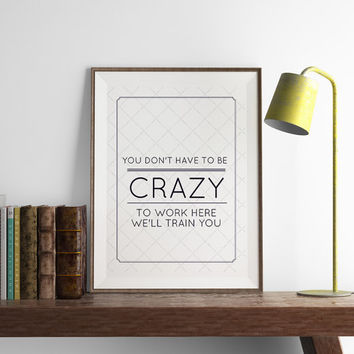 Crazy Print | Funny Wall Art | Art Printable | Printable Wall Art | PDF Download | Funny Art