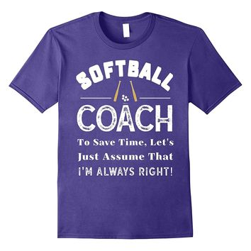Coach Appreciation Gift: Funny Softball Coach T-Shirt Tee
