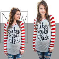 Baby its cold outside Woman Autumn Stripe Long Sleeve Blouse Tops T-Shirt