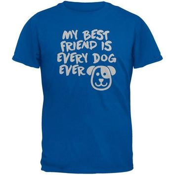 DCCKJY1 My Best Friend Is Every Dog Ever Blue Adult T-Shirt