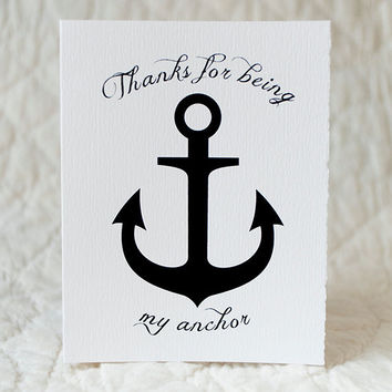 Nautical Thank You card - 4x5 folded card with envelope - Thanks for being my anchor