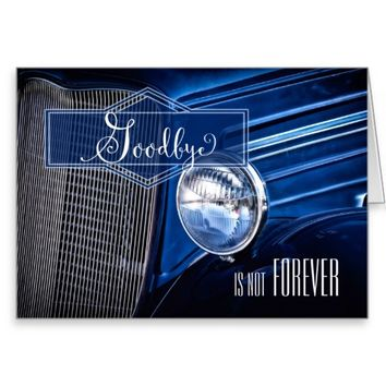 Goodbye and Farewell - Classic Car in Rich Blue Hu Greeting Card