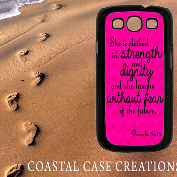Pink Chevron Proverbs 31:25 Bible Verse Quote Samsung Galaxy S3 Hard Plastic or Rubber Cell Phone Case Cover Original Design