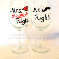 Mr and Mrs. Right Wine Glasses