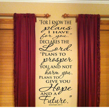 For I Know The Plans I Have For You Declares The Lord Jeremiah 29:11 Vinyl Wall Art  Decal NEW VARIATION