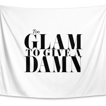 TO GLAM TO GIVE A DAMN Tapestry By The Stylescape