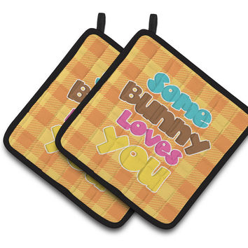 Easter Some Bunny Loves You Pair of Pot Holders BB6902PTHD